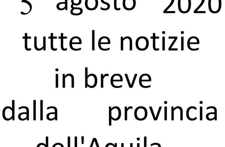 5 agosto 2020 notizie in breve L'Aquila
