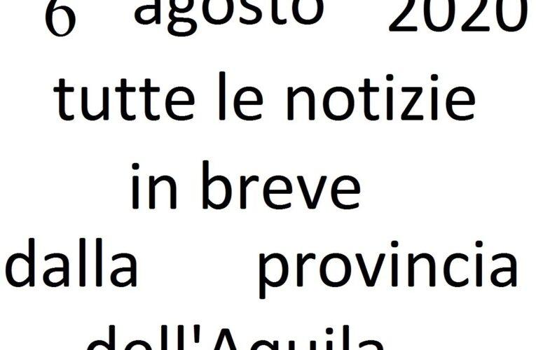 6 agosto 2020 notizie in breve L'Aquila