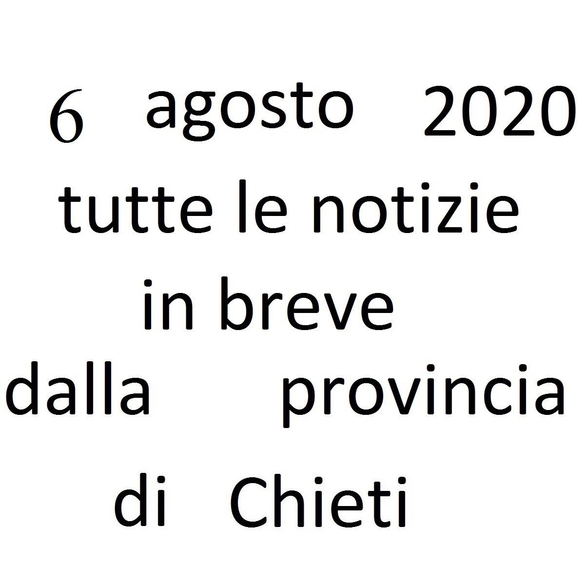 6 agosto 2020 notizie in breve dalla Provincia di Chieti foto