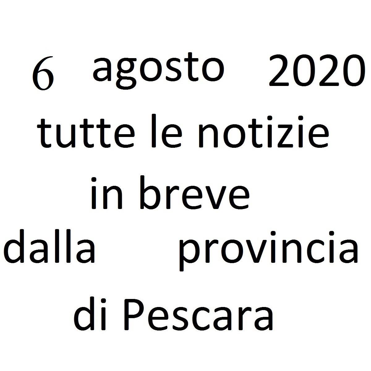 6 agosto 2020 notizie in breve dalla Provincia di Pescara foto