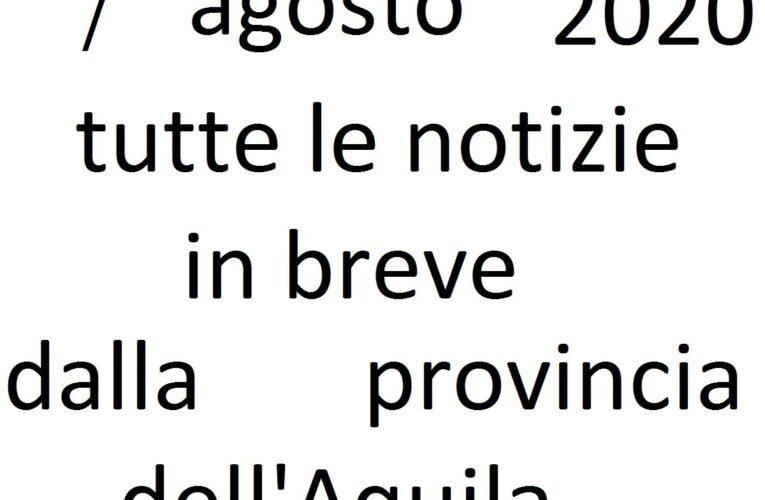 7 agosto 2020 notizie in breve L'Aquila