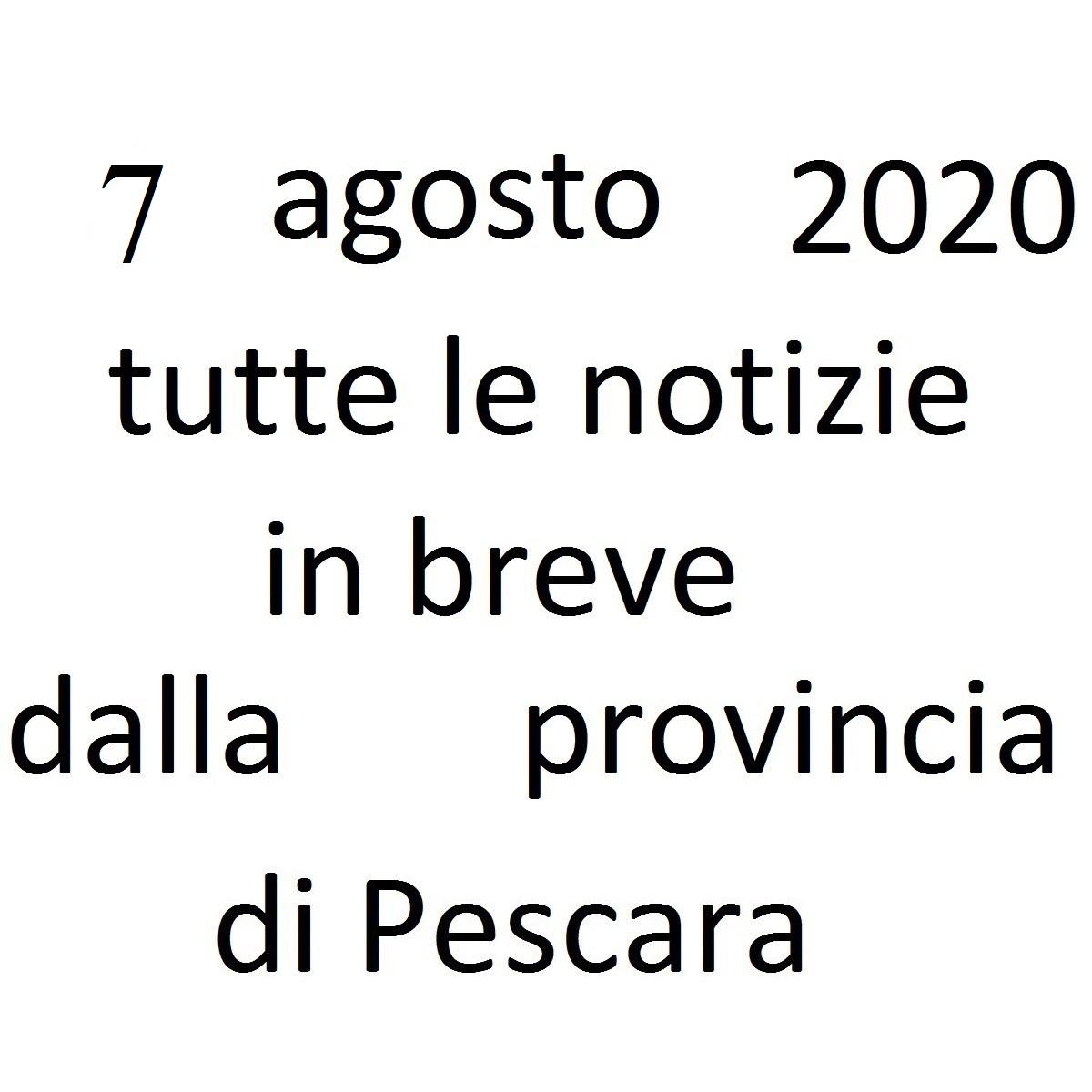 7 agosto 2020 notizie in breve dalla Provincia di Pescara foto