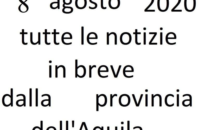 8 agosto 2020 notizie in breve L'Aquila