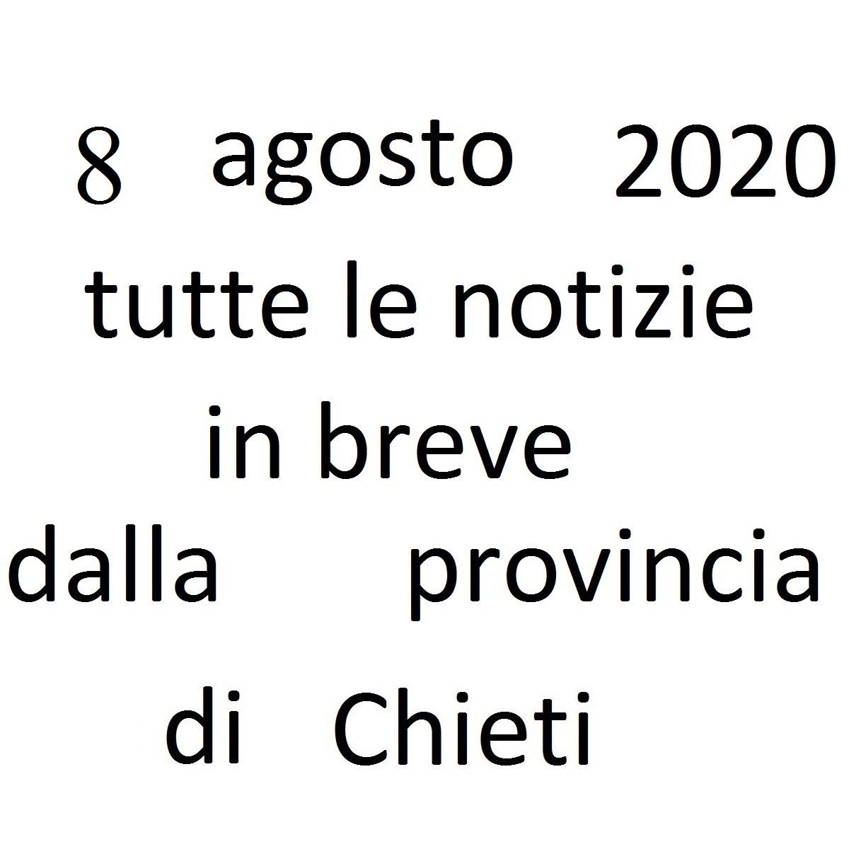 8 agosto 2020 notizie in breve dalla Provincia di Chieti foto