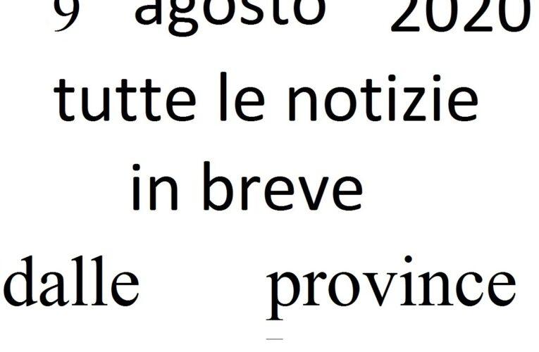 9 agosto 2020 notizie in breve da L'Aquila e Chieti