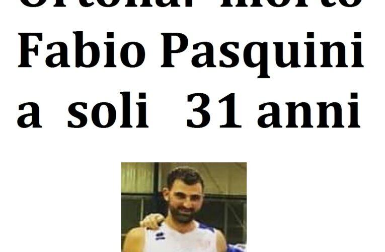 Ortona: morto Fabio Pasquini a soli 31 anni