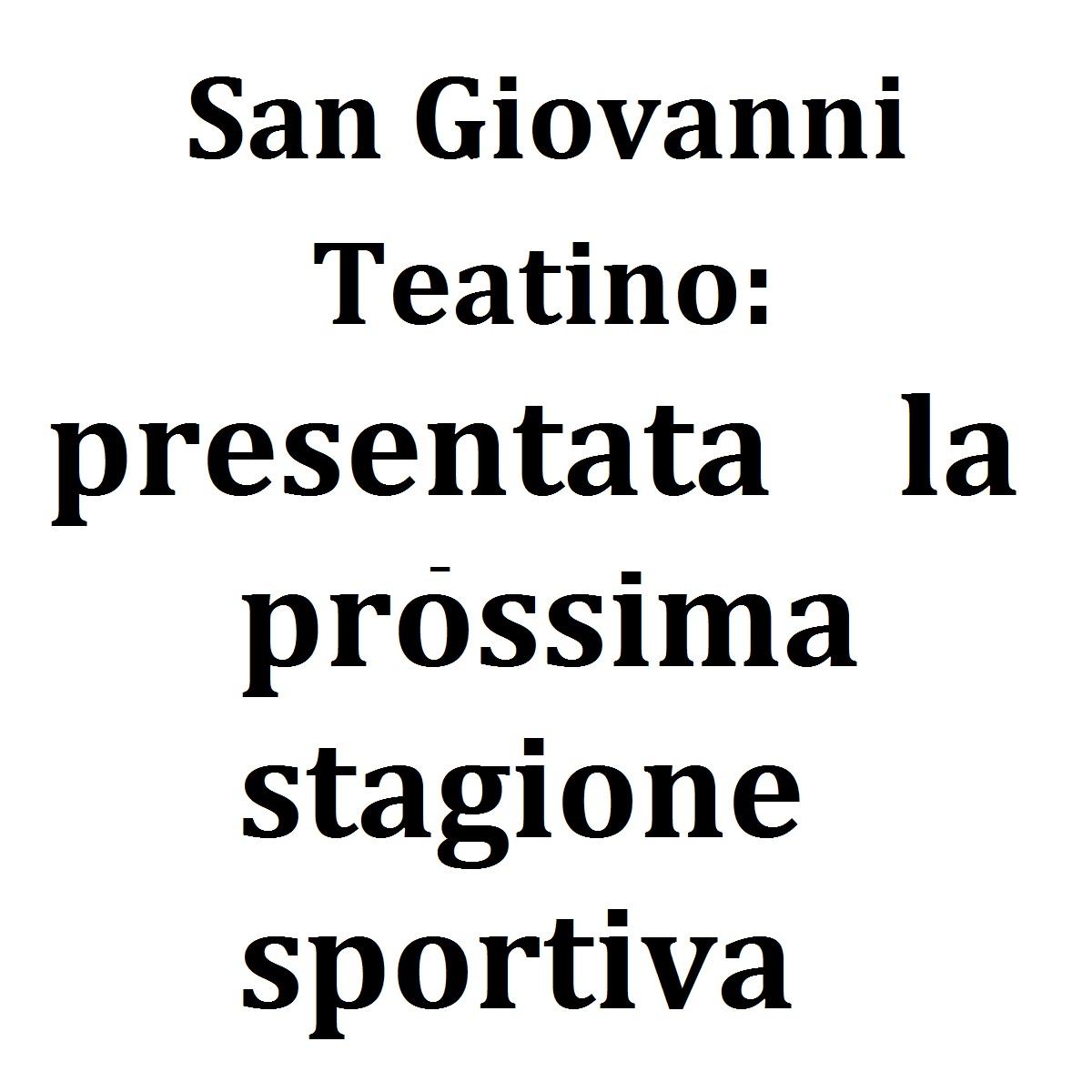 San Giovanni Teatino presentata la stagione sportiva foto
