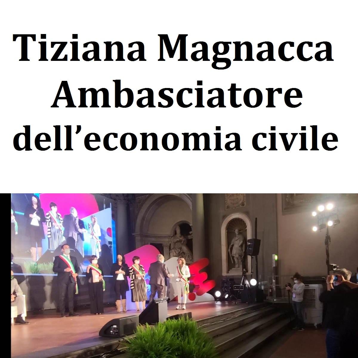 Tiziana Magnacca Ambasciatore dell'economia civile foto
