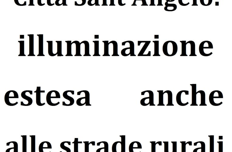 Città Sant'Angelo: illuminazione estesa alle strade rurali