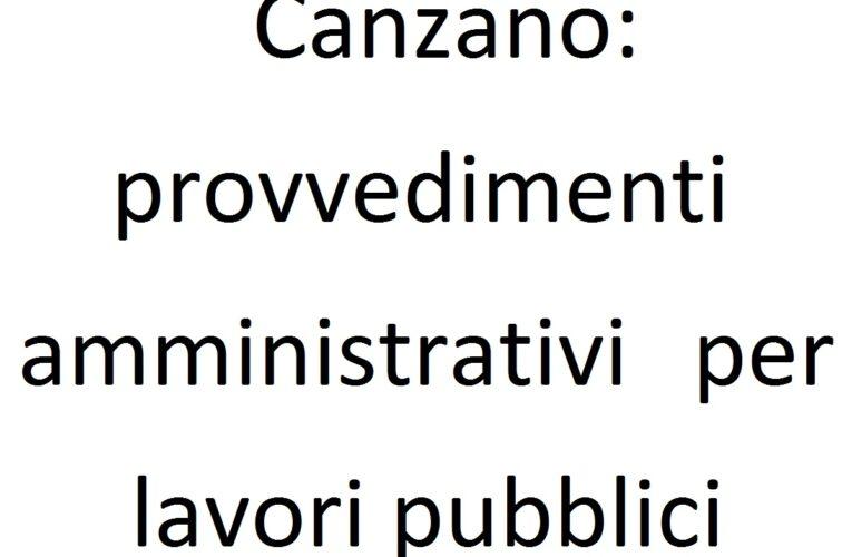 Canzano: provvedimenti amministrativi per lavori pubblici