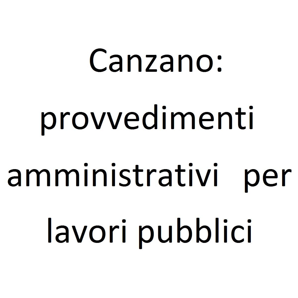 Canzano provvedimenti amministrativi per lavori pubblici foto