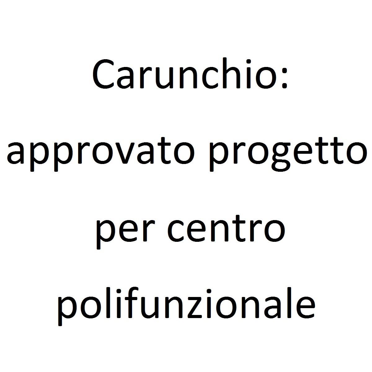Carunchio approvato progetto per centro polifunzionale foto