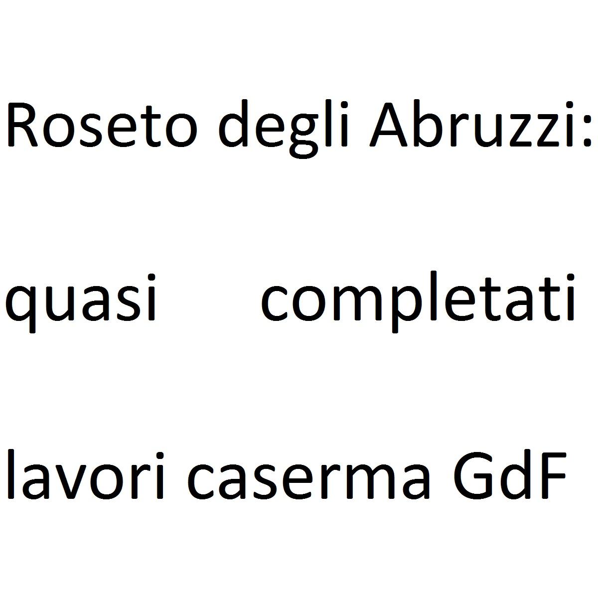 Roseto degli Abruzzi quasi completati lavori caserma GdF foto