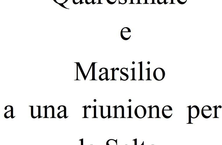 Quaresimale e Marsilio a una riunione per la Selta