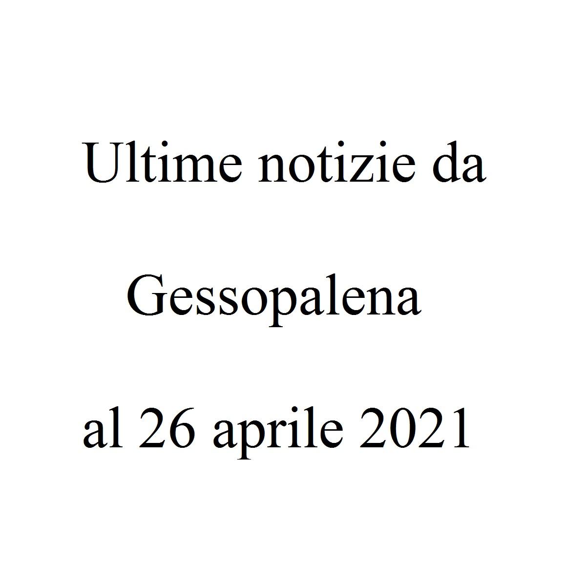 Ultime notizie da Gessopalena al 26 aprile 2021 foto
