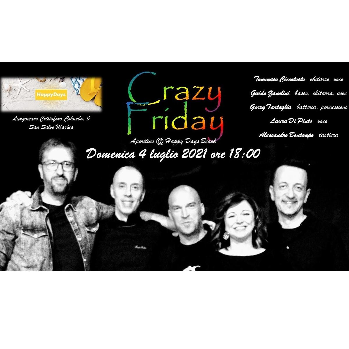 Crazy Friday live presso Happy Days Beach 4 luglio 2021 foto