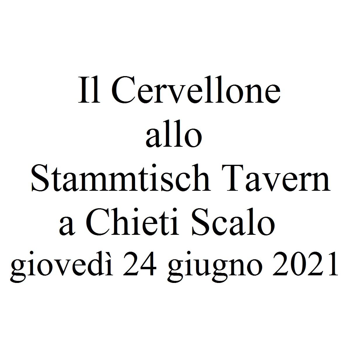 Il Cervellone allo Stammtisch Tavern a Chieti Scalo giovedì 24 giugno 2021 foto