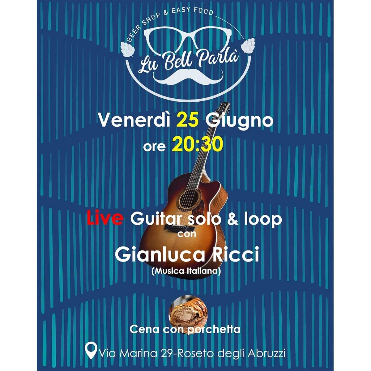 Live guitar solo & loop con Gianluca Ricci il 25 giugno foto