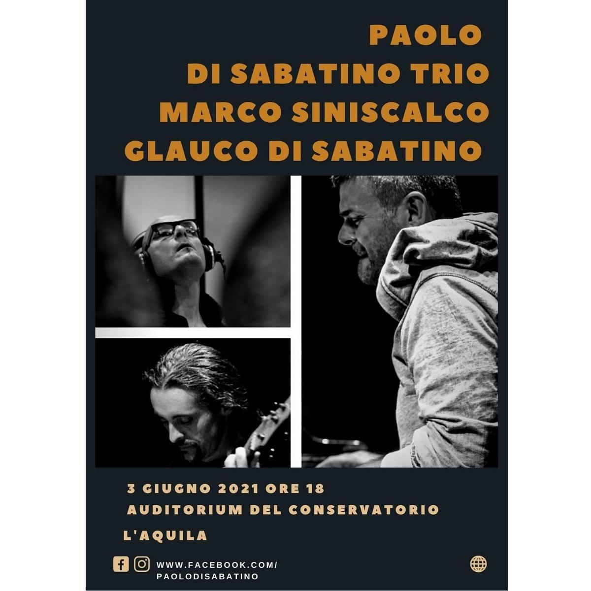 Paolo Di Sabatino Trio a L'Aquila il 3 giugno 2021 foto