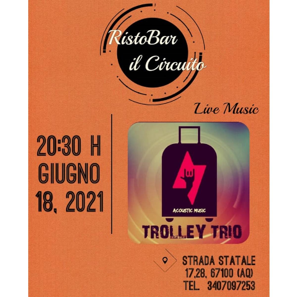 Trolley Trio 18 giugno 2021 presso il Bar Il Circuito foto