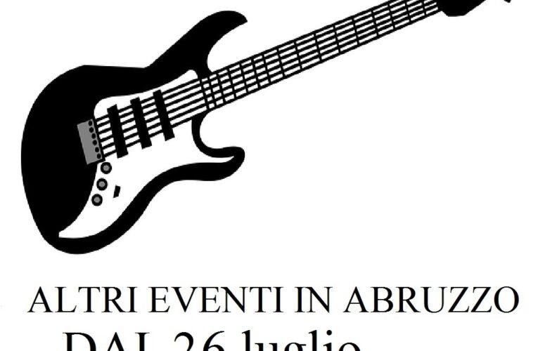 Eventi in Abruzzo 26 luglio – 1 agosto 2021