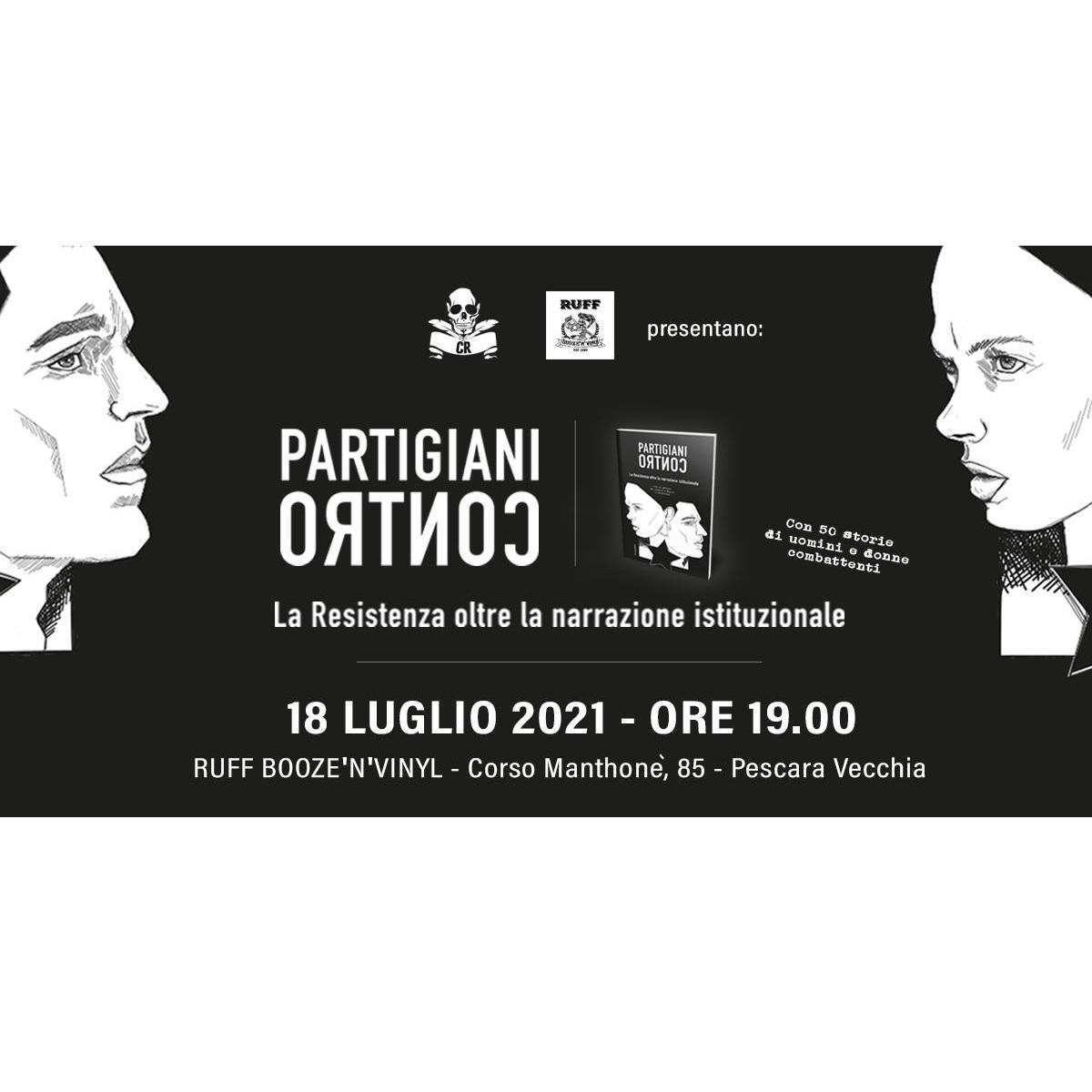 Cannibali e Re presenta il libro Partigiani Contro locandina