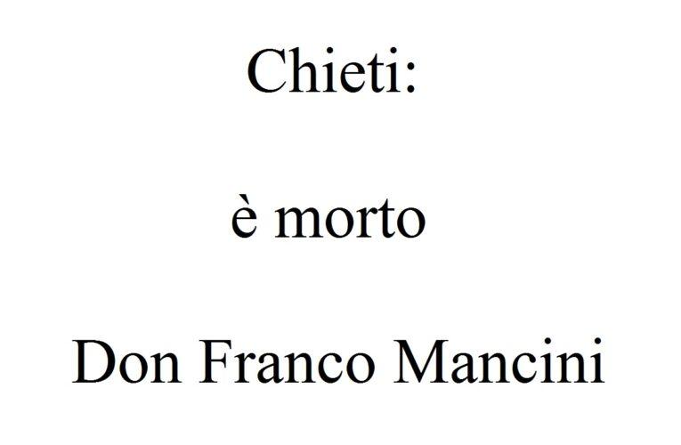 Chieti: è morto Don Franco Mancini