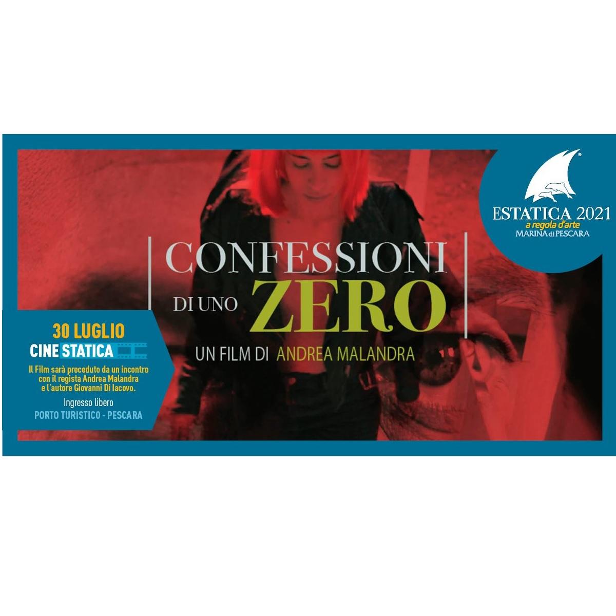 Cinestatica - Confessioni Di Uno Zero 30 luglio 2021 foto