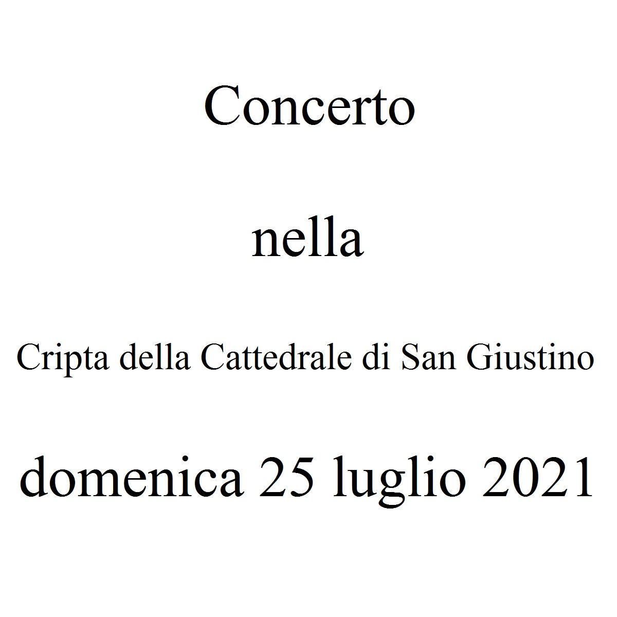 Concerto nella Cripta della Cattedrale di San Giustino domenica 25 luglio 2021 foto