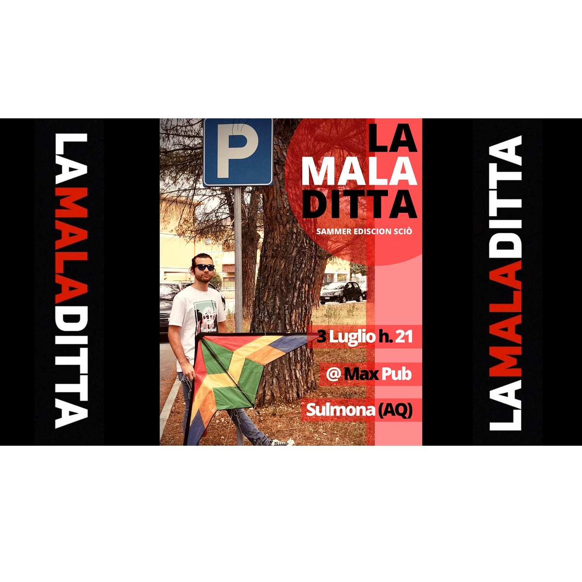 La Mala Ditta a Sulmona sabato 3 luglio 2021 foto