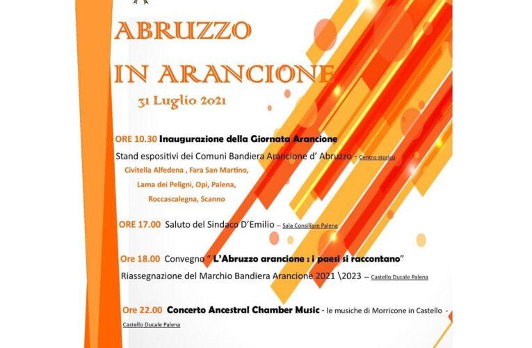 """Palena: """"Abruzzo in Arancione"""" sabato 31 luglio 2021"""
