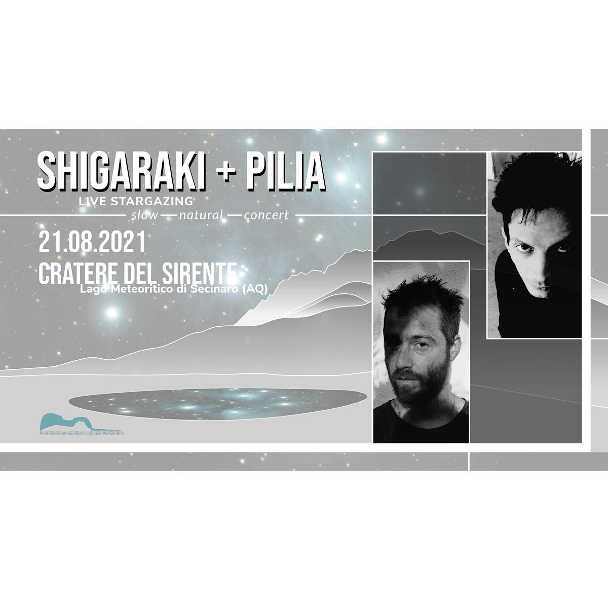 Shigaraki + Pilia live sabato 21 agosto 2021 foto