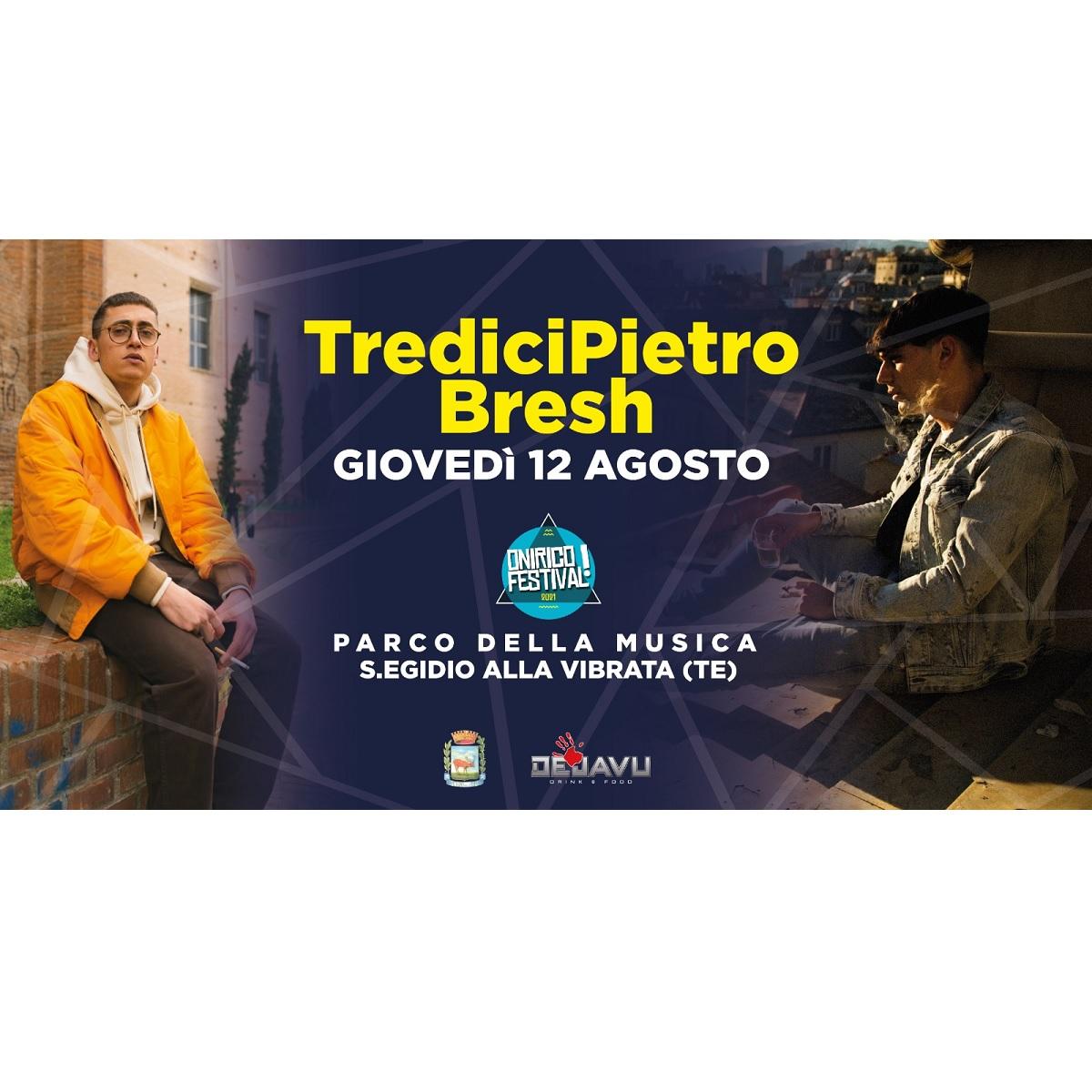 TrediciPietro & Bresh all'Onirico Festival 12 Agosto 2021 foto